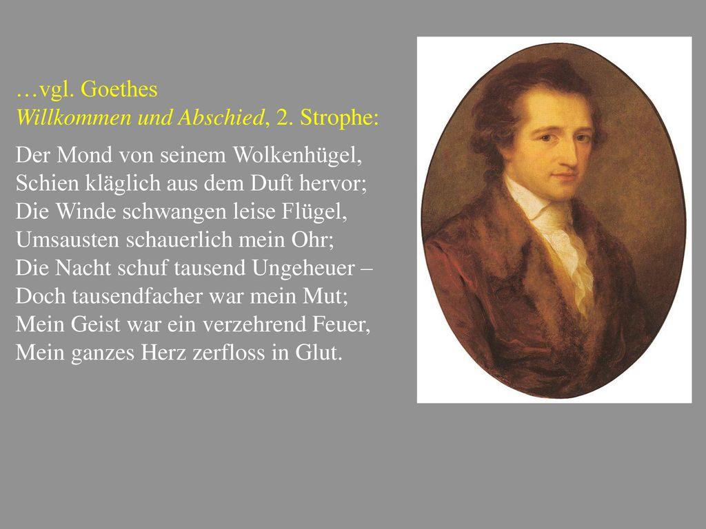 …vgl. Goethes Willkommen und Abschied, 2. Strophe: Der Mond von seinem Wolkenhügel, Schien kläglich aus dem Duft hervor;