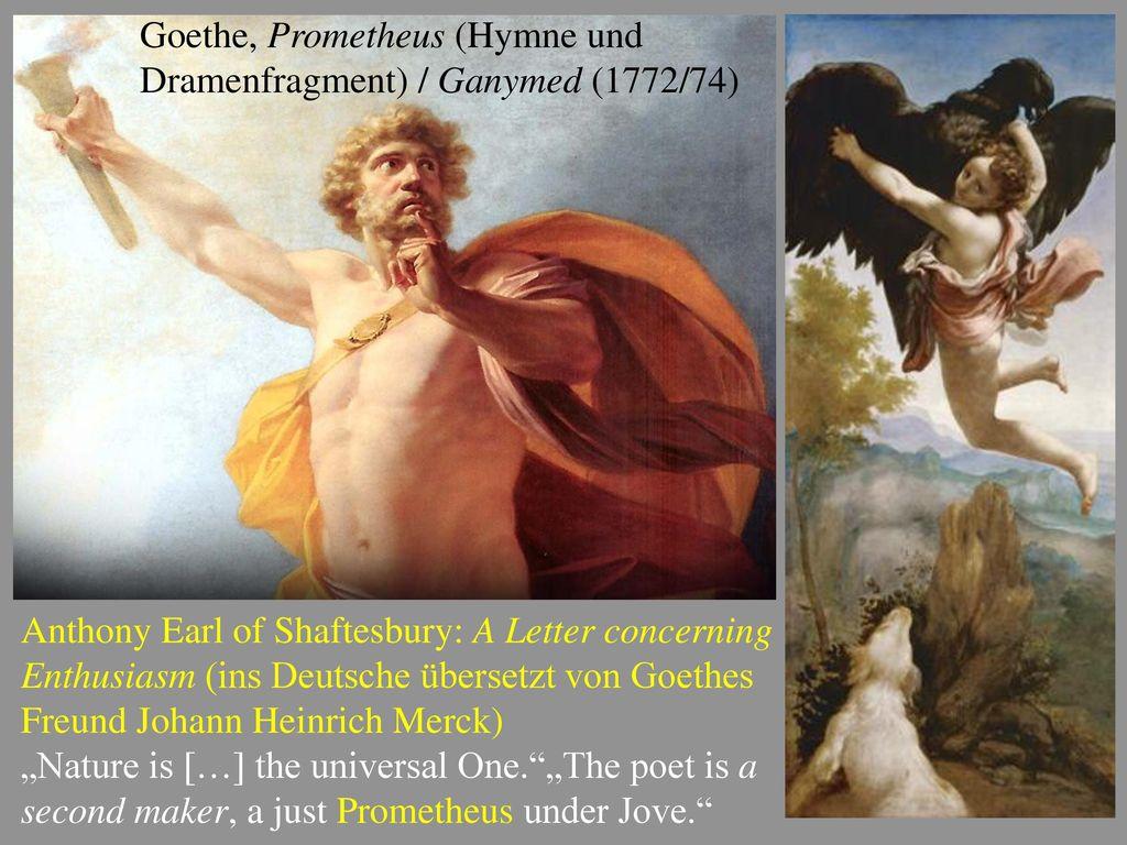 Goethe, Prometheus (Hymne und Dramenfragment) / Ganymed (1772/74)
