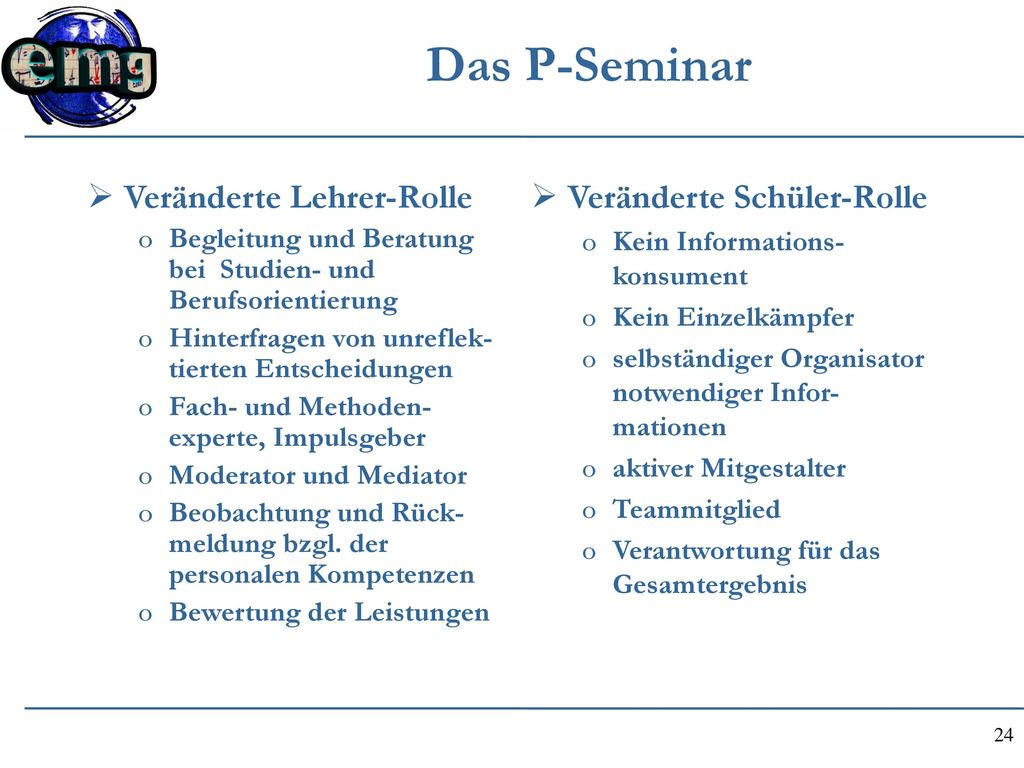 Das P-Seminar Veränderte Lehrer-Rolle Veränderte Schüler-Rolle