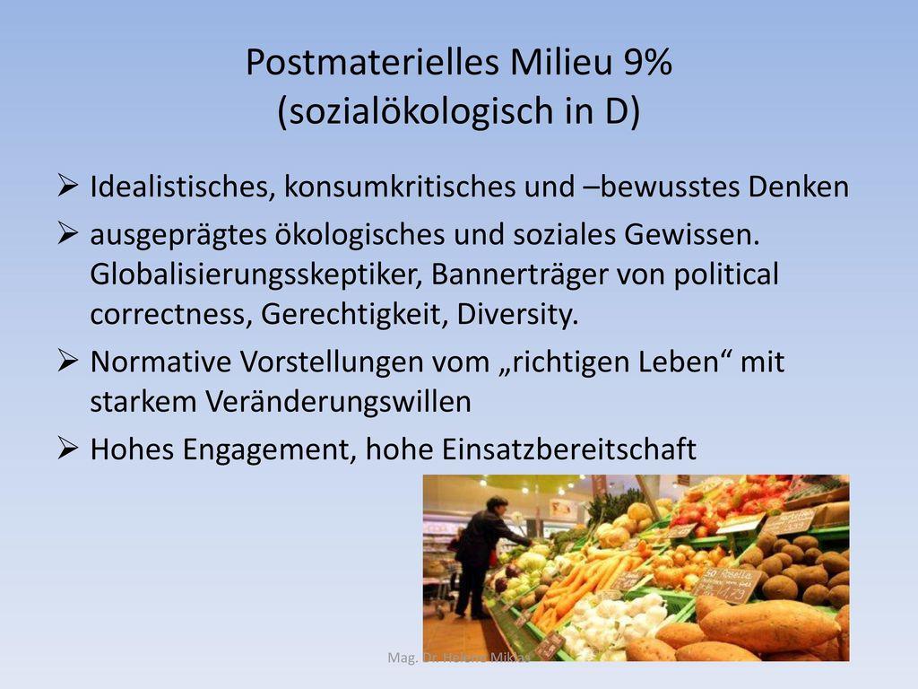 Postmaterielles Milieu 9% (sozialökologisch in D)