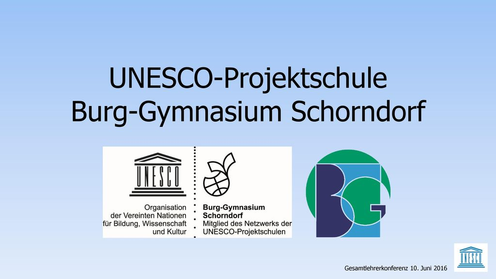 UNESCO-Projektschule Burg-Gymnasium Schorndorf