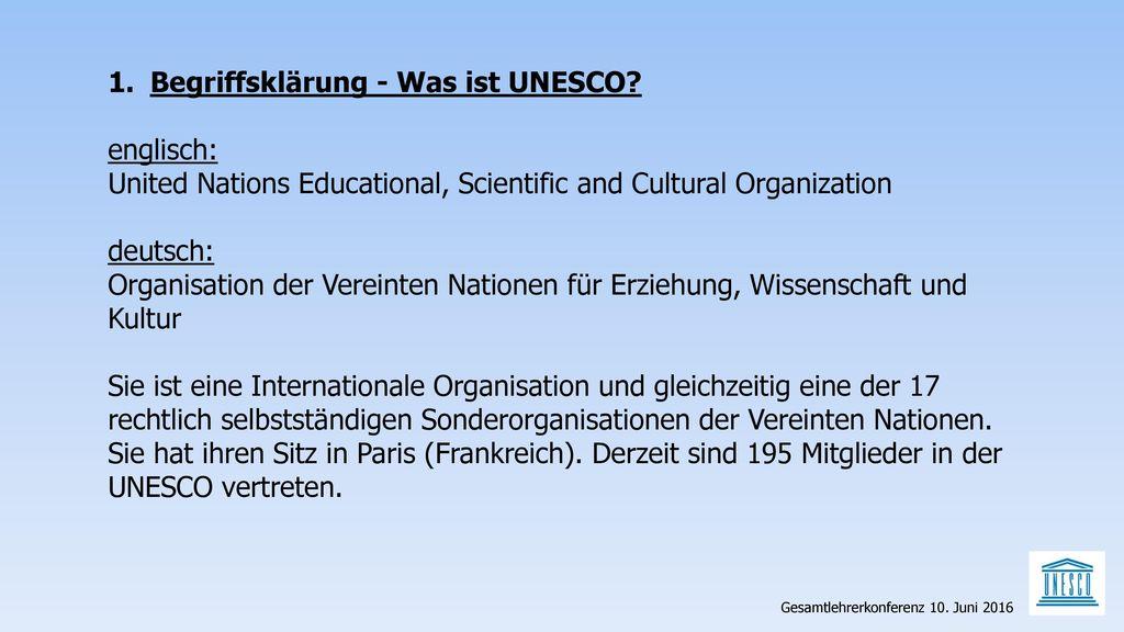 Begriffsklärung - Was ist UNESCO englisch:
