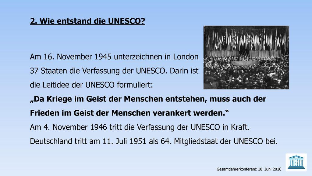 2. Wie entstand die UNESCO