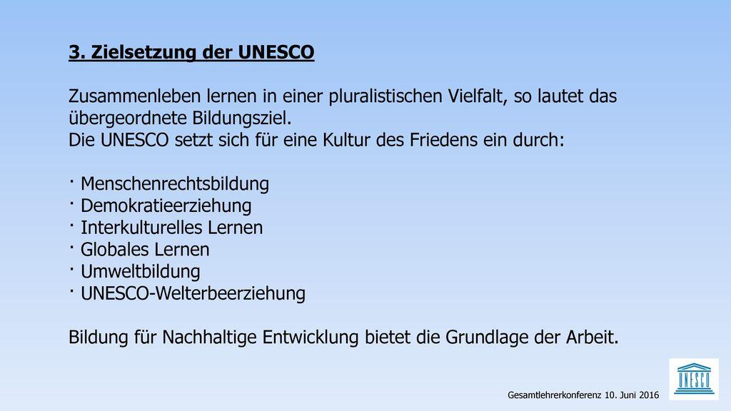 3. Zielsetzung der UNESCO