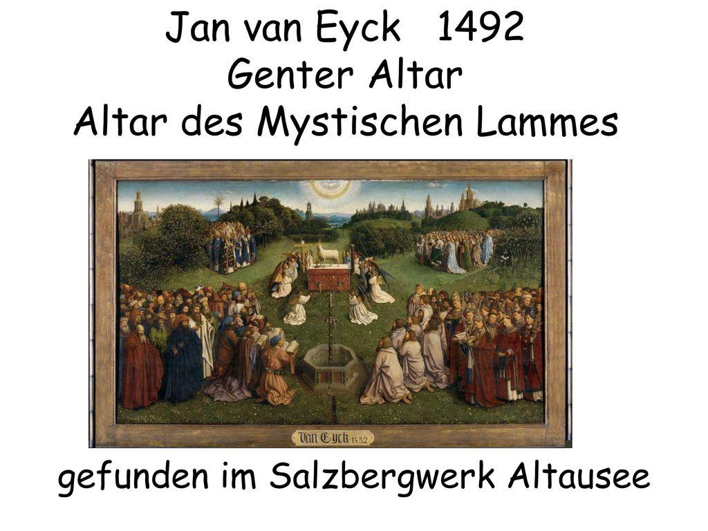 Jan van Eyck 1492 Genter Altar Altar des Mystischen Lammes