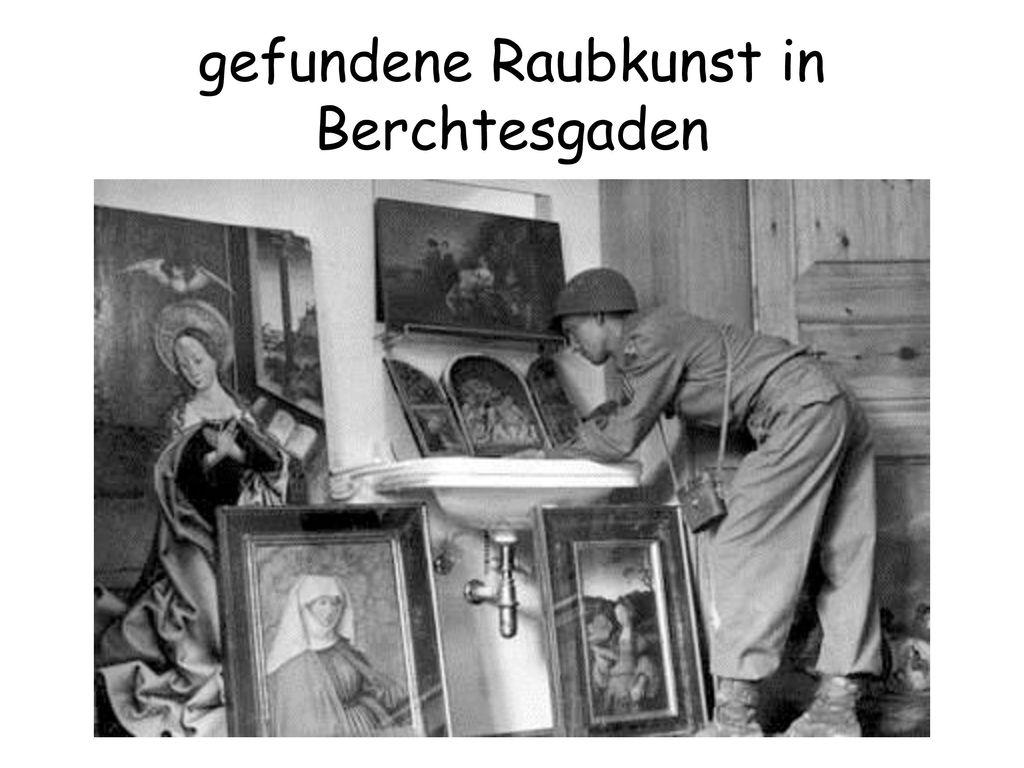 gefundene Raubkunst in Berchtesgaden