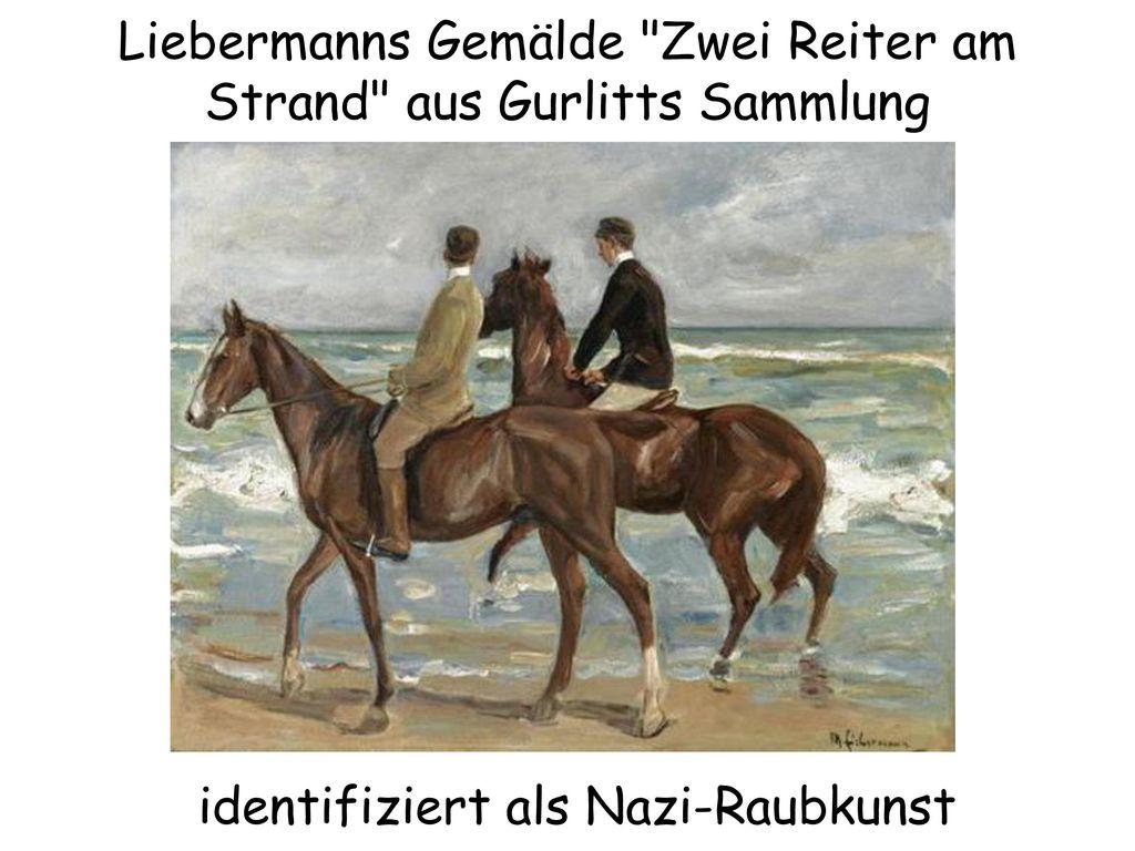 Liebermanns Gemälde Zwei Reiter am Strand aus Gurlitts Sammlung