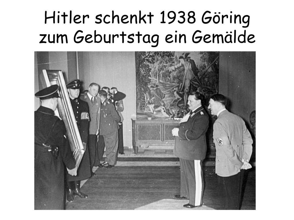 Hitler schenkt 1938 Göring zum Geburtstag ein Gemälde