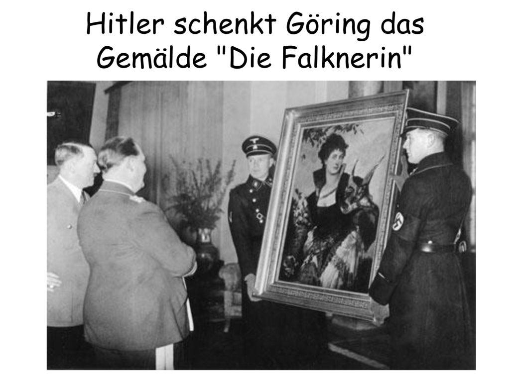 Hitler schenkt Göring das Gemälde Die Falknerin