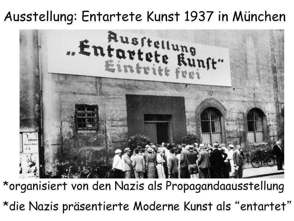 Ausstellung: Entartete Kunst 1937 in München