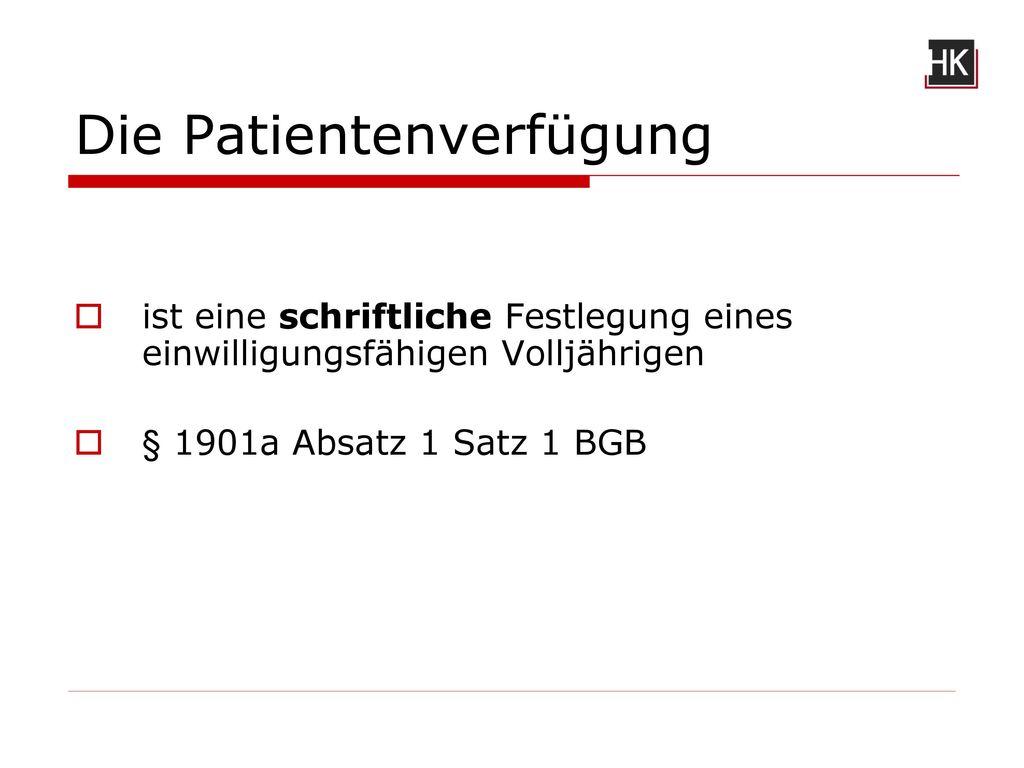 Die Patientenverfügung