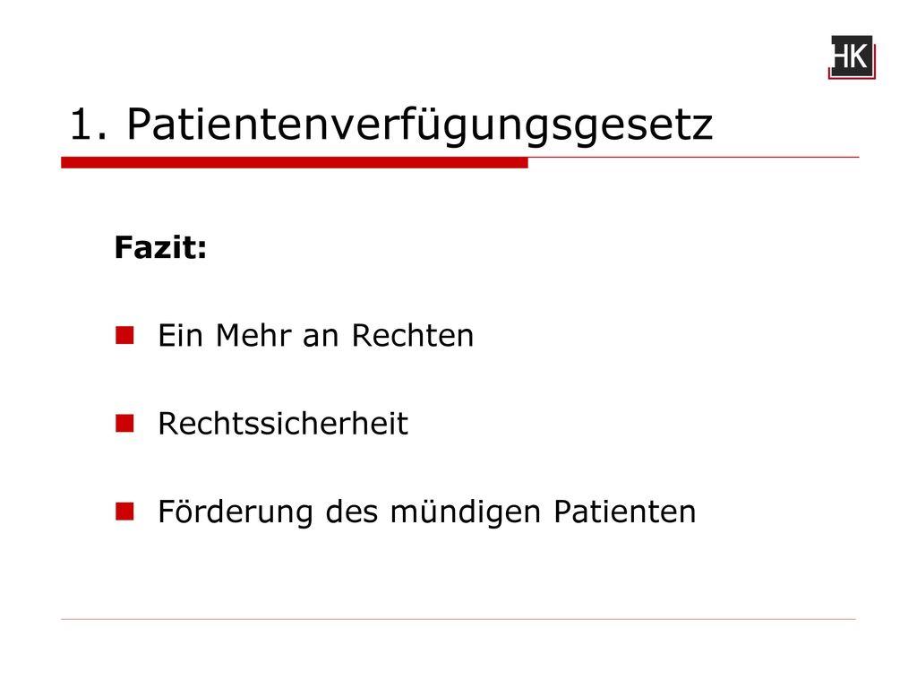 1. Patientenverfügungsgesetz