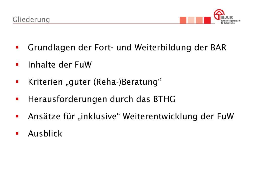 Grundlagen der Fort- und Weiterbildung der BAR Inhalte der FuW