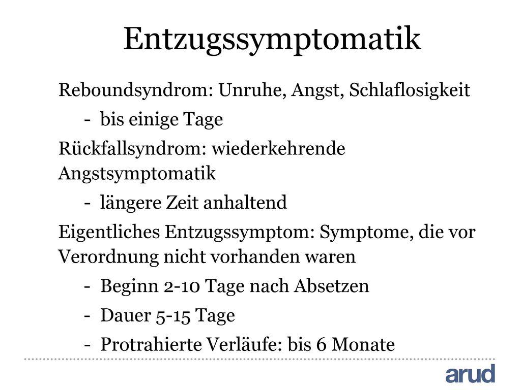 Entzugssymptomatik Reboundsyndrom: Unruhe, Angst, Schlaflosigkeit