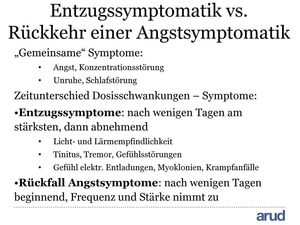 Entzugssymptomatik vs. Rückkehr einer Angstsymptomatik
