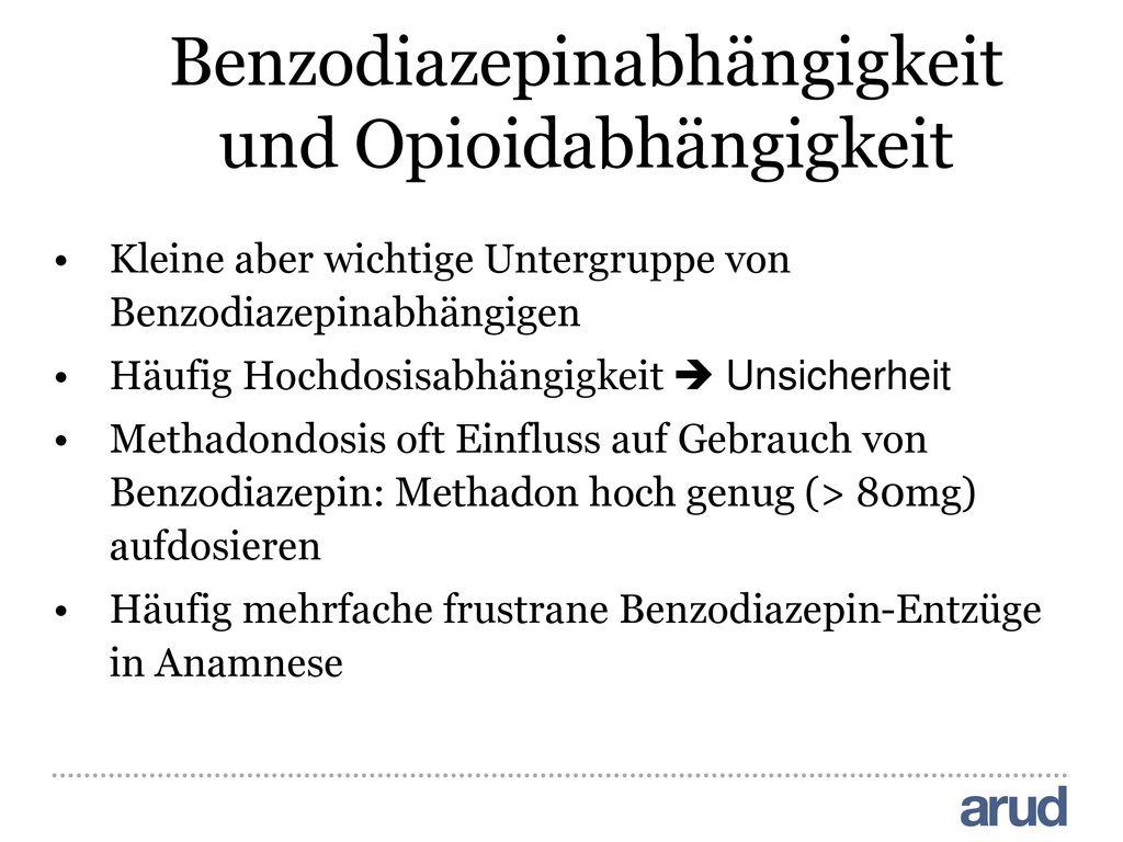 Benzodiazepinabhängigkeit und Opioidabhängigkeit