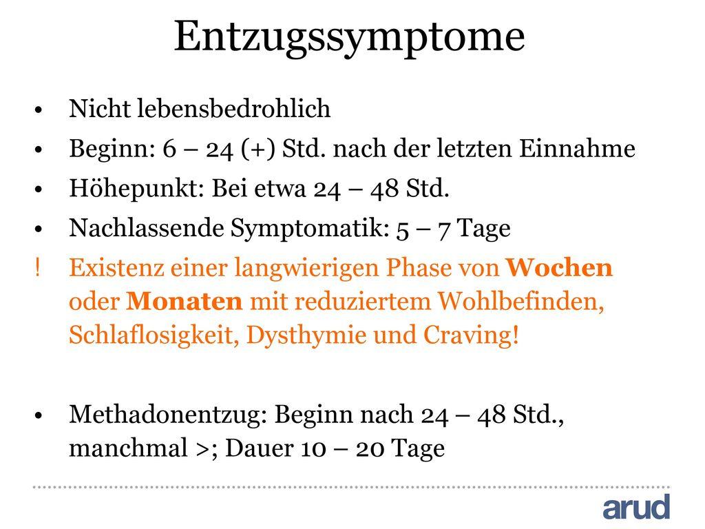 Entzugssymptome Nicht lebensbedrohlich