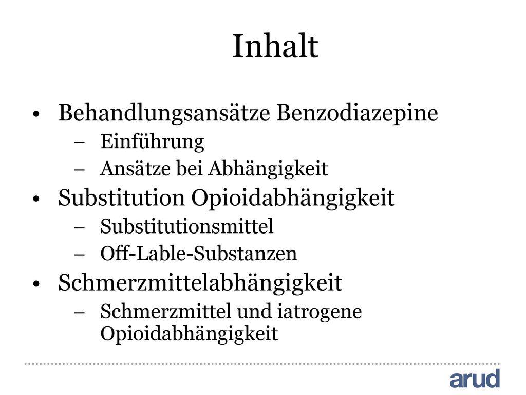 Inhalt Behandlungsansätze Benzodiazepine