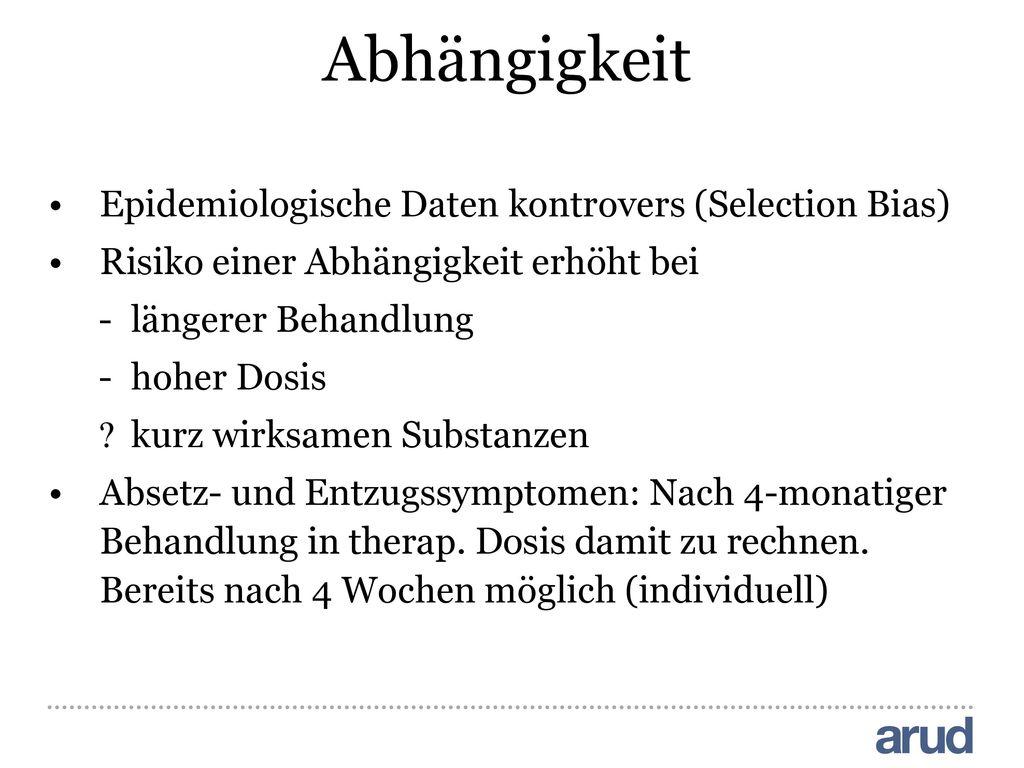 Abhängigkeit Epidemiologische Daten kontrovers (Selection Bias)