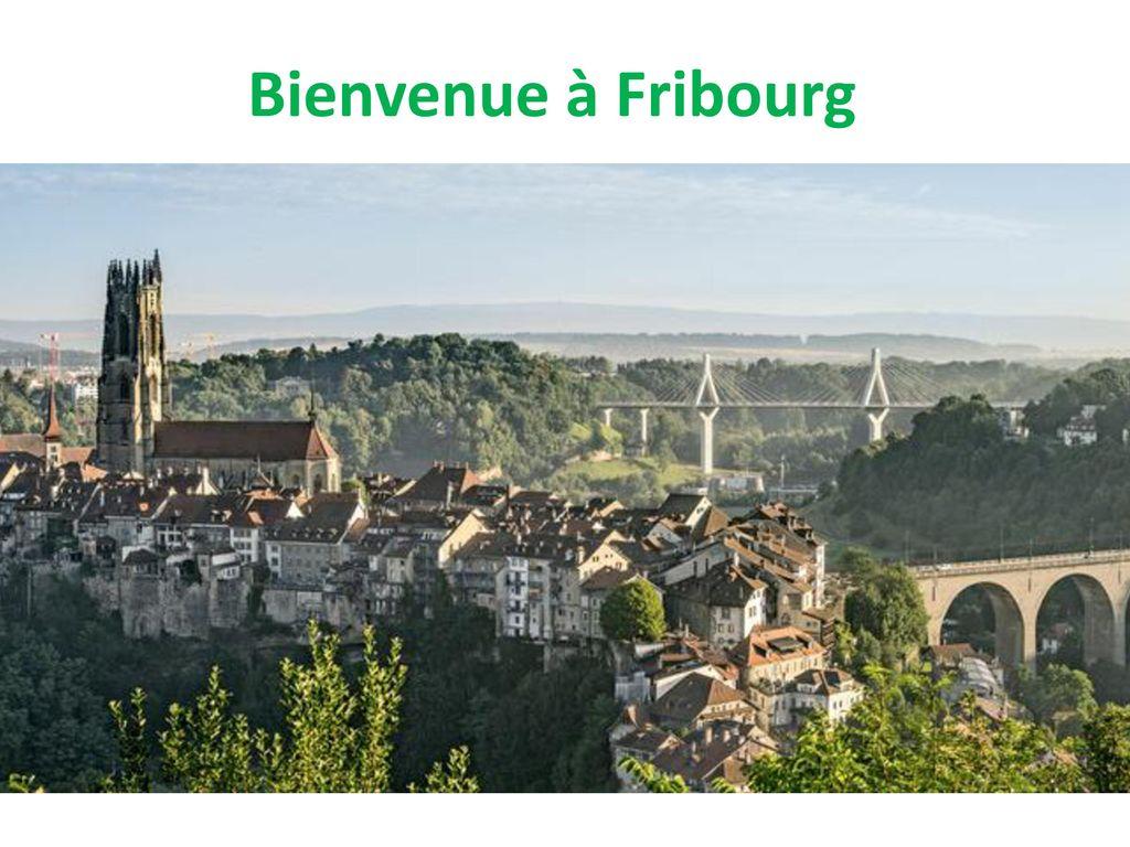 Bienvenue à Fribourg