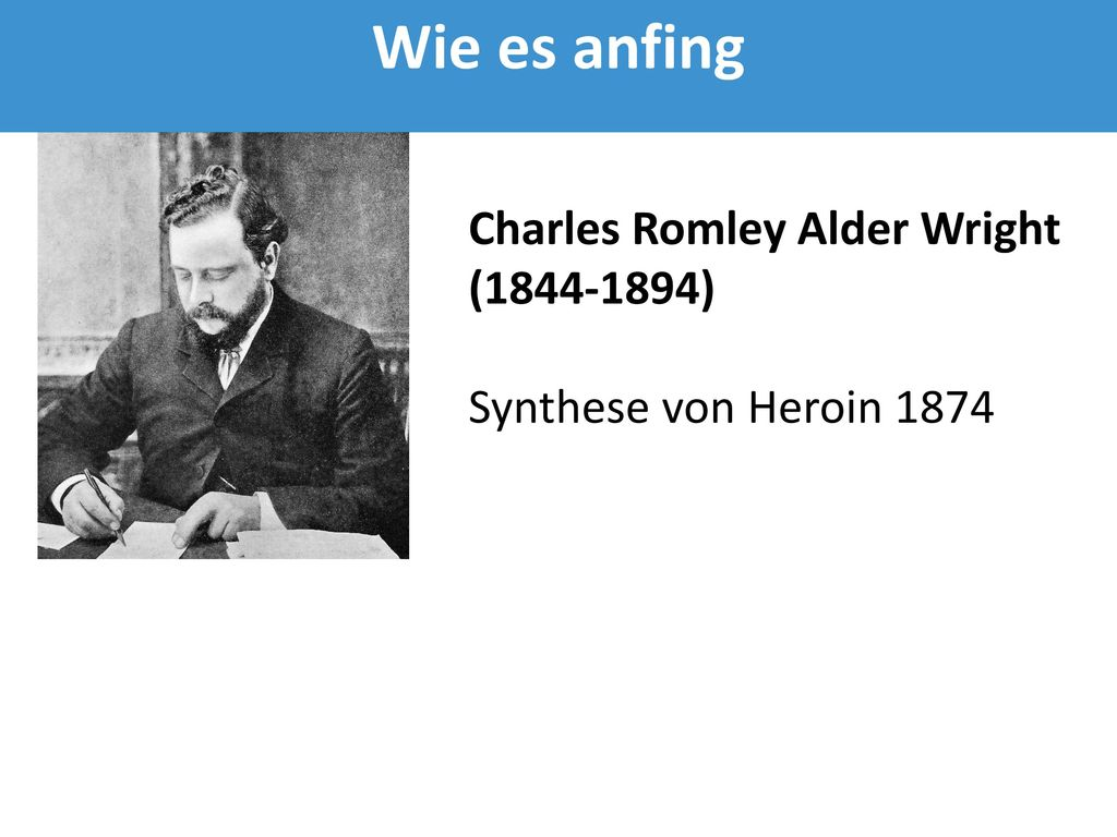 Wie es anfing Charles Romley Alder Wright (1844-1894)