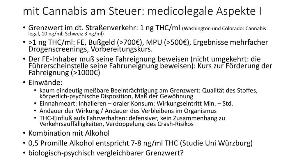 mit Cannabis am Steuer: medicolegale Aspekte I