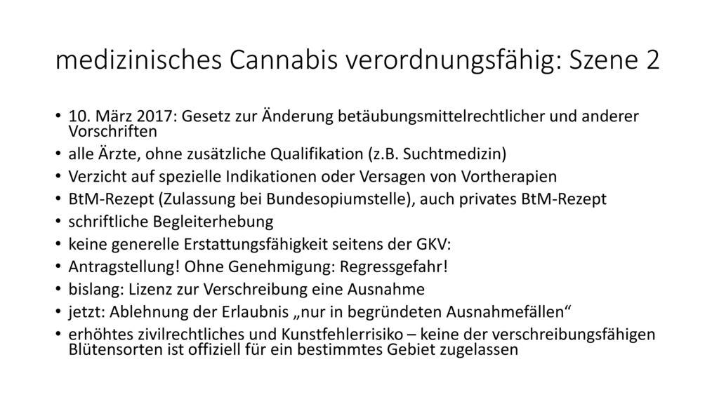 medizinisches Cannabis verordnungsfähig: Szene 2