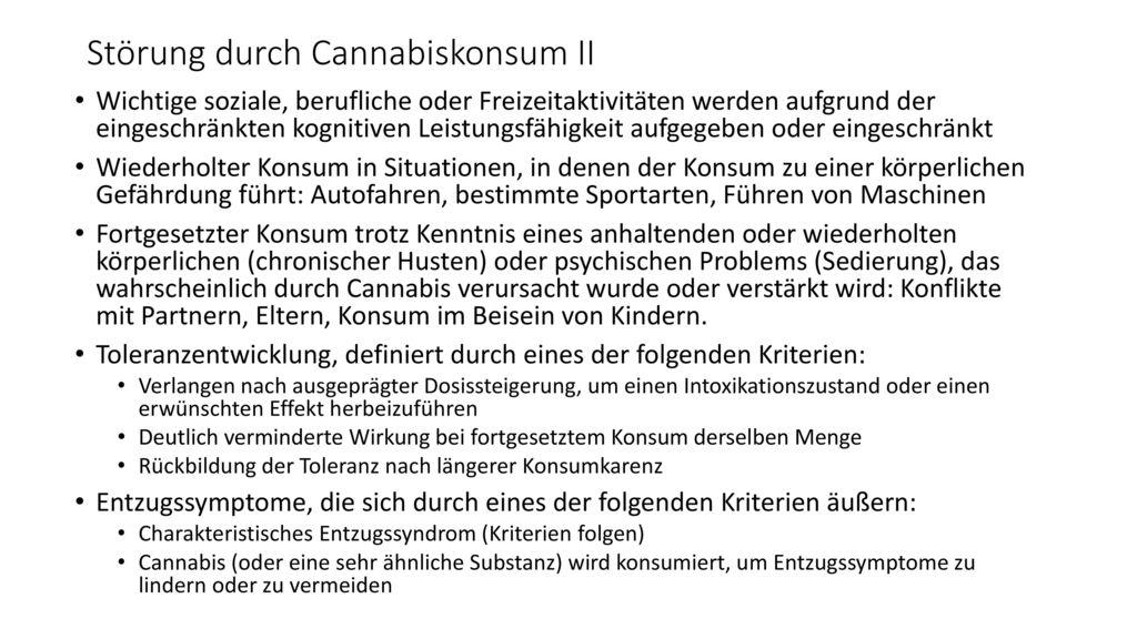 Störung durch Cannabiskonsum II