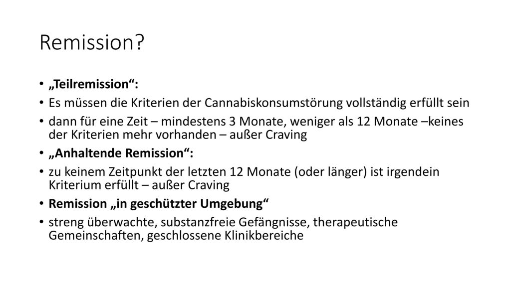 "Remission ""Teilremission :"
