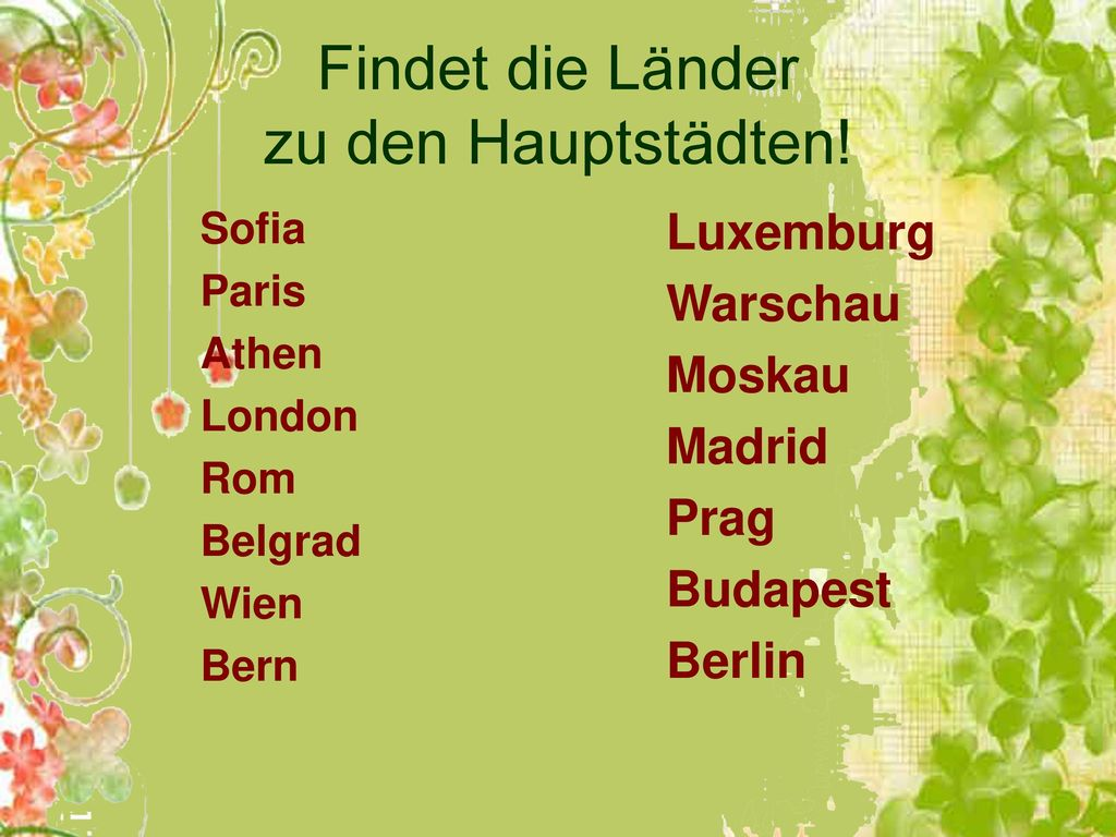 Findet die Länder zu den Hauptstädten!
