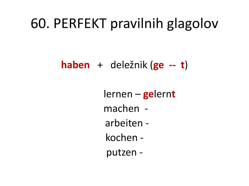 60. PERFEKT pravilnih glagolov