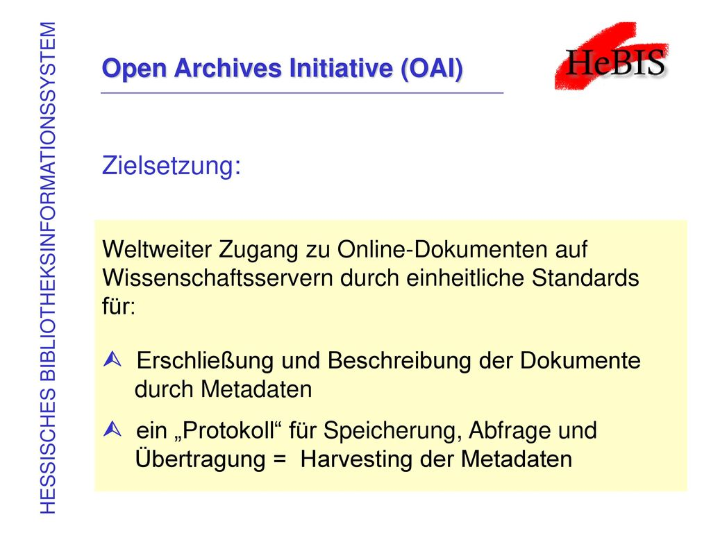Open Archives Initiative (OAI)