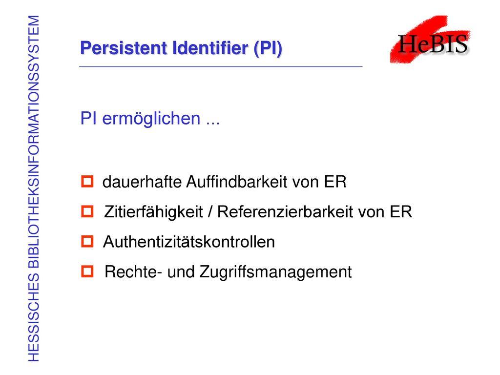 Persistent Identifier (PI)