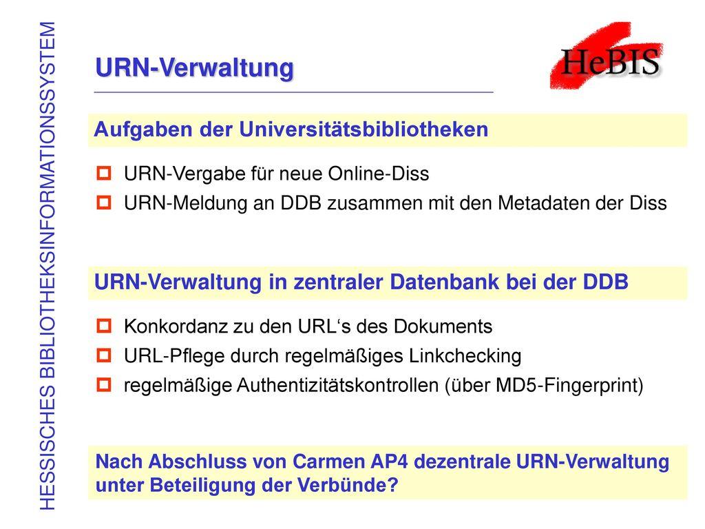 URN-Verwaltung Aufgaben der Universitätsbibliotheken