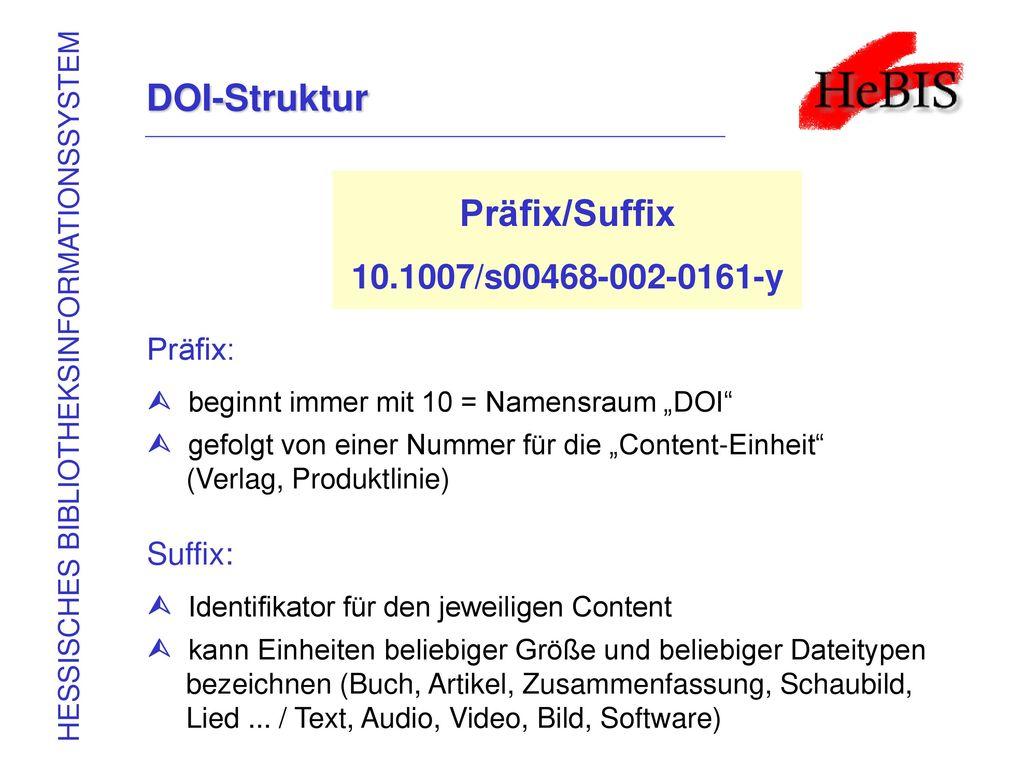 DOI-Struktur Präfix/Suffix 10.1007/s00468-002-0161-y Präfix: Suffix: