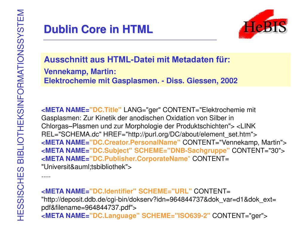 Dublin Core in HTML Ausschnitt aus HTML-Datei mit Metadaten für: