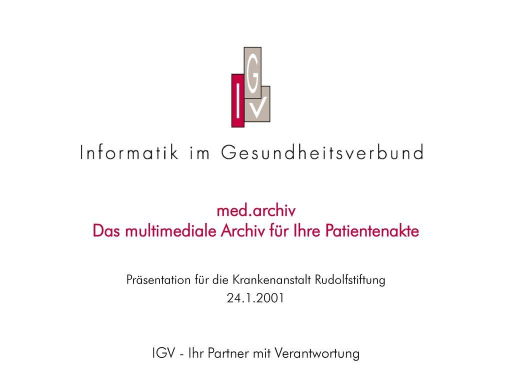 med.archiv Das multimediale Archiv für Ihre Patientenakte