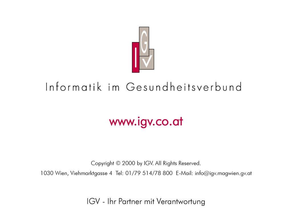 www.igv.co.at IGV - Ihr Partner mit Verantwortung