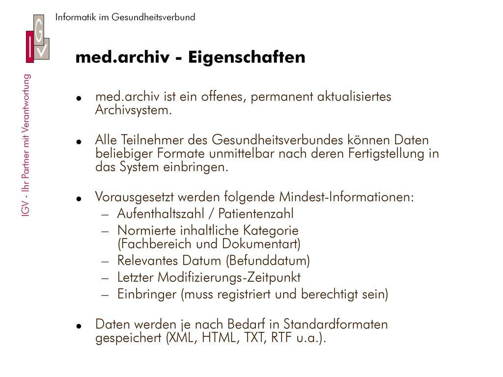med.archiv - Eigenschaften