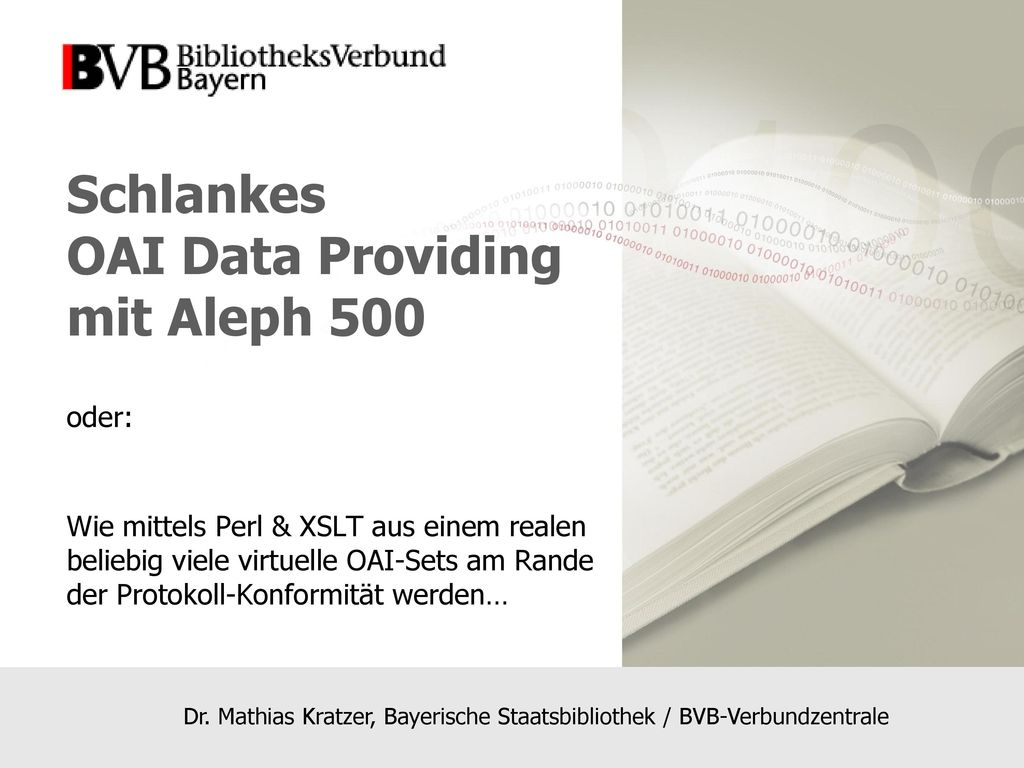 Schlankes OAI Data Providing mit Aleph 500