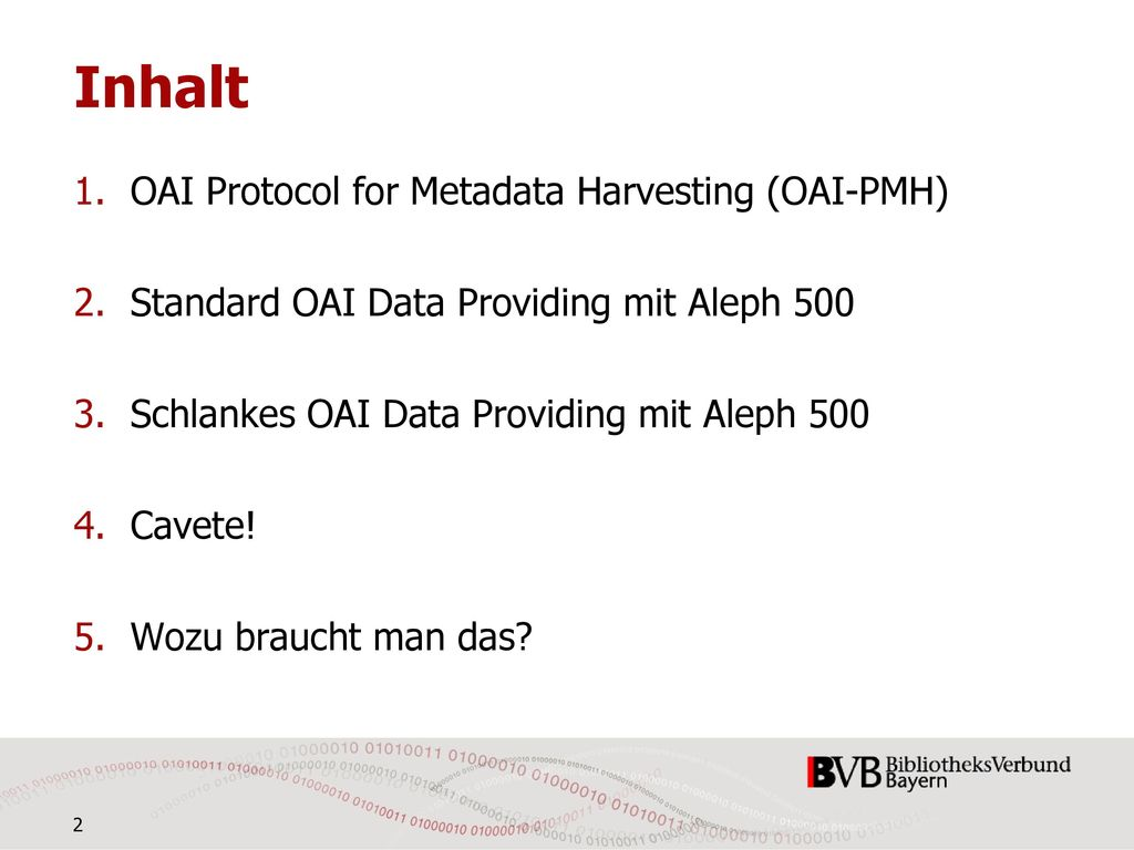 Inhalt OAI Protocol for Metadata Harvesting (OAI-PMH)