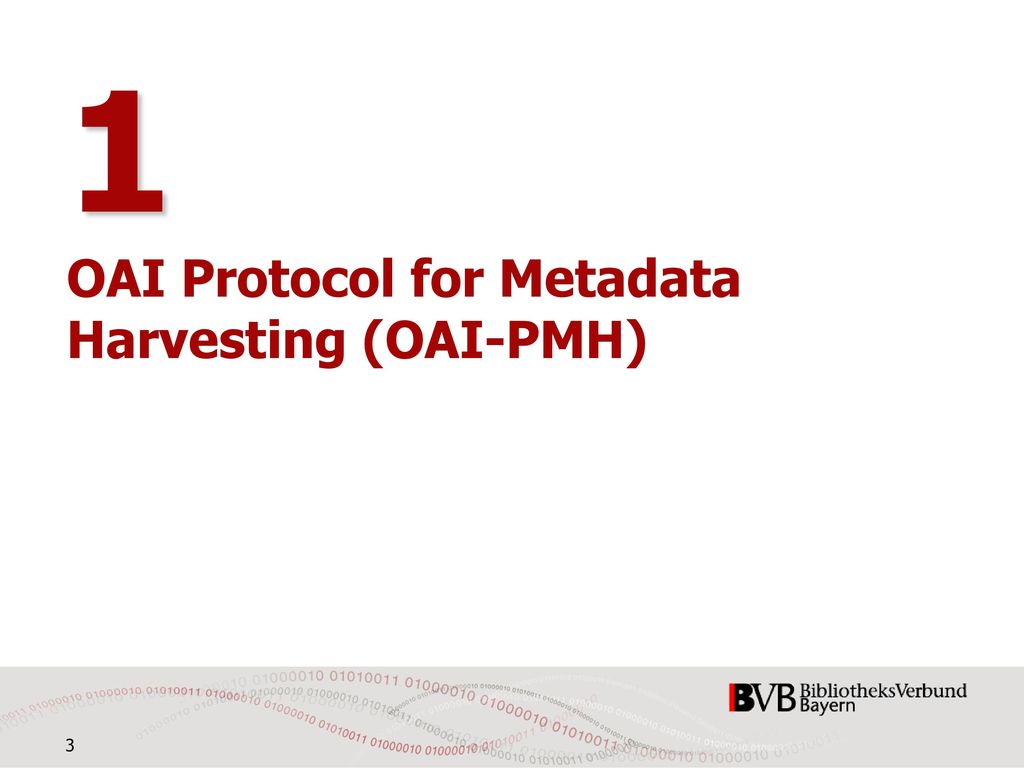 1 OAI Protocol for Metadata Harvesting (OAI-PMH)