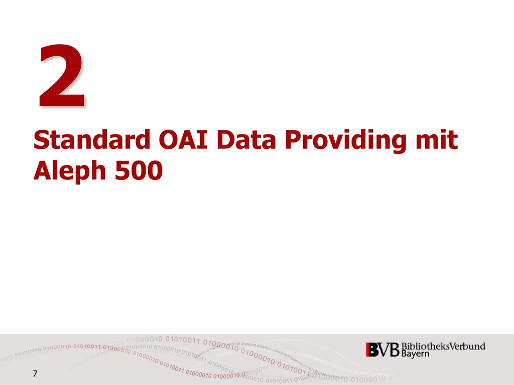 2 Standard OAI Data Providing mit Aleph 500