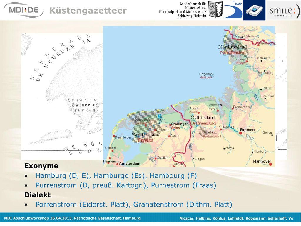 Küstengazetteer Exonyme Hamburg (D, E), Hamburgo (Es), Hambourg (F)