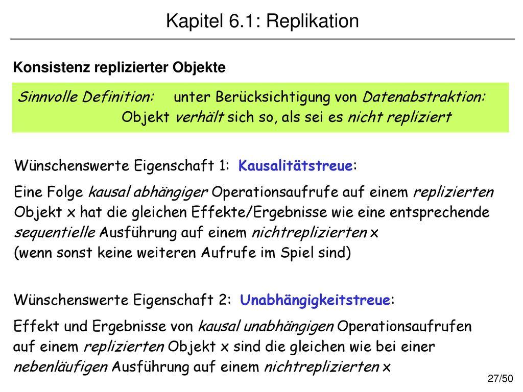 Kapitel 6.1: Replikation Konsistenz replizierter Objekte