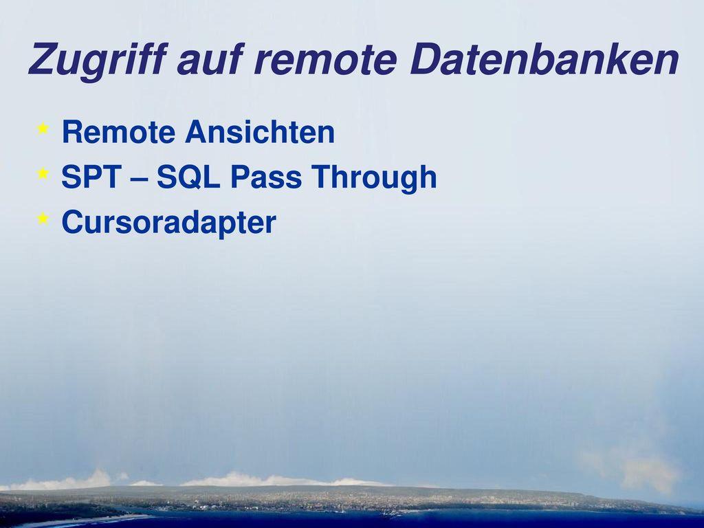 Zugriff auf remote Datenbanken