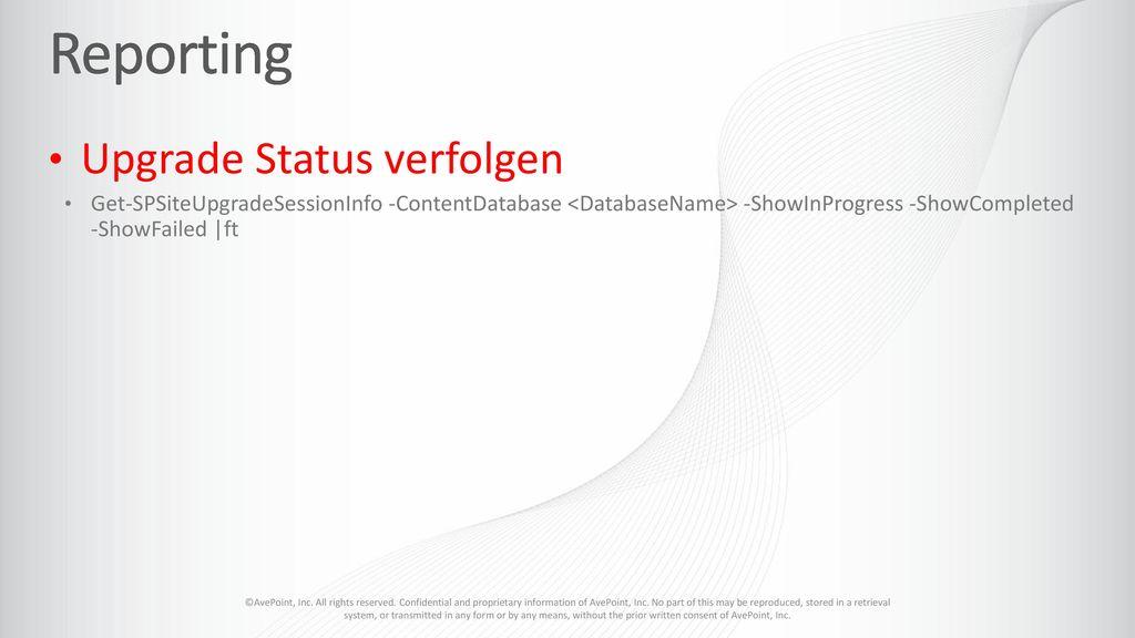 Reporting Upgrade Status verfolgen