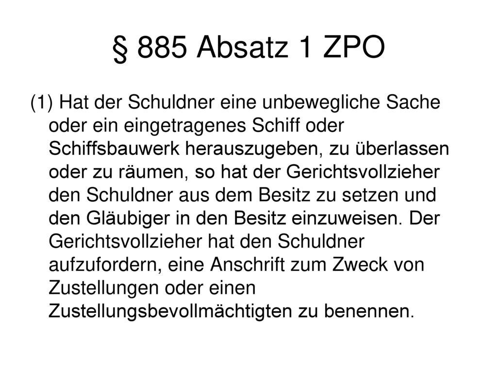 § 885 Absatz 1 ZPO