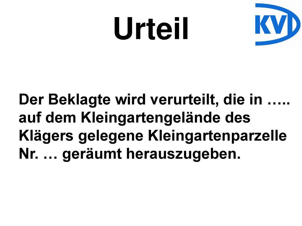 Urteil Der Beklagte wird verurteilt, die in …..