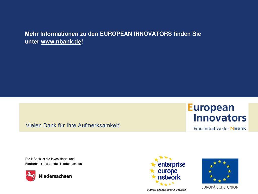 Mehr Informationen zu den EUROPEAN INNOVATORS finden Sie unter www